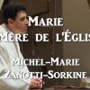 Marie, mère de l'Église / Michel-Marie Zanotti-Sorkine