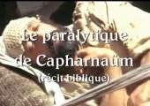 Jésus guérit un paralytique à Capharnaüm