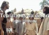 Tentation au désert et début du ministère