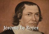 Jérôme Le Royer de La Dauversière (1/2)