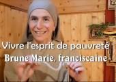 Vivre l'esprit de pauvreté aujourd'hui / soeur Brune Marie