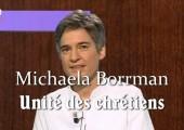 Expérience d'unité chrétienne dans le quotidien / Michaela Borrman