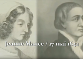 Une vie de sainteté : Jeanne Mance