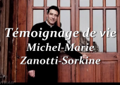 Témoignage du Père Michel-Marie Zanotti-Sorkine