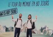 LE TOUR du MONDE en 80 JOURS SANS un SOU