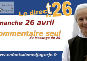 Medjugorje – Message du 25 avril 2020 / Emmanuel Maillard