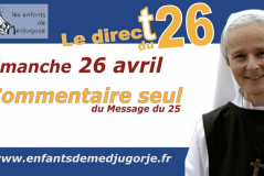 Medjugorje – Message du 25 mai 2020 / Emmanuel Maillard
