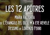 Visages des 12 apôtres & courtes biographies / Maria Valtorta